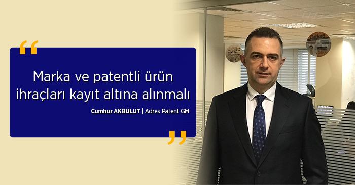 markalı ve patentli ürünlerin ihracatı kayıt altına alınmalı