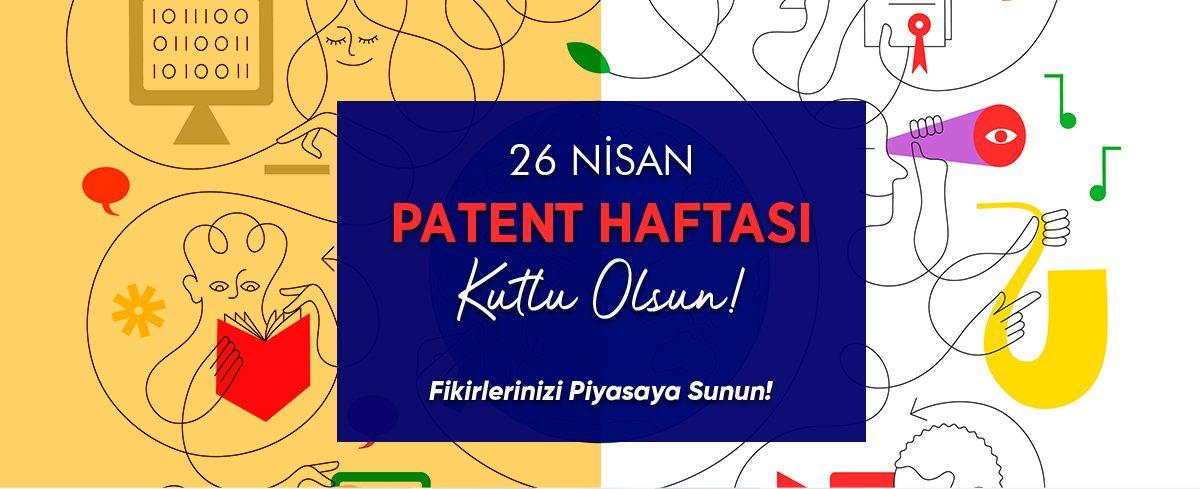26 Nisan Dünya Fikri Mülkiyet Günü ve Patent haftası